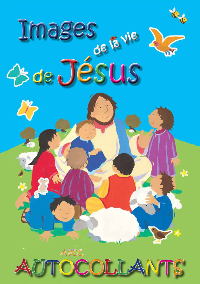 IMAGES DE LA VIE DE JESUS AVEC AUTOCOLLANTS