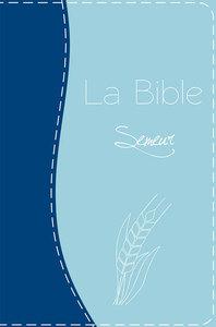 BSG LA BIBLE SEMEUR GROS CARACTERES PU DUO BLEU