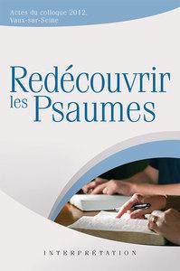 REDECOUVRIR LES PSAUMES