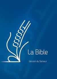 BIBLE SEMEUR COUVERTURE RIGIDE BLEU