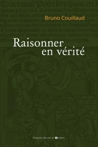 RAISONNER EN VERITE