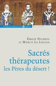 SACRES THERAPEUTES - LES PERES DU DESERT