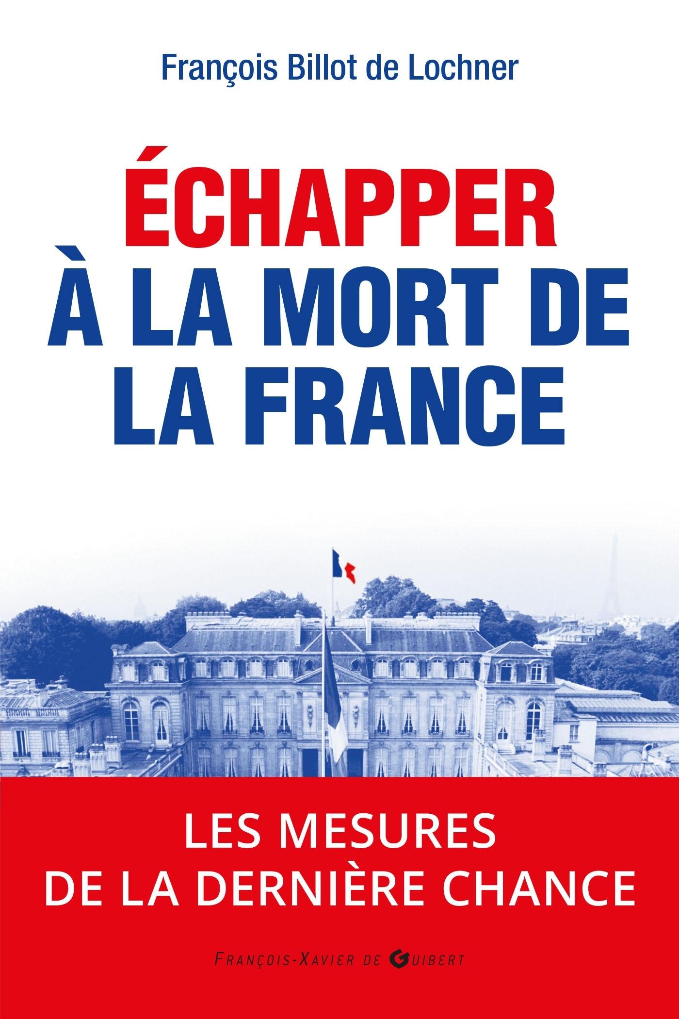 ECHAPPER A LA MORT DE LA FRANCE