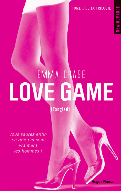 LOVE GAME T01 DE LA TRILOGIE (TANGLED)
