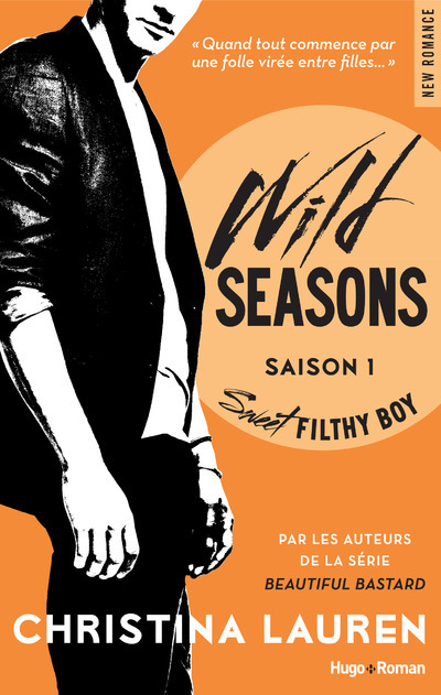 WILD SEASONS SAISON 1 SWEET FILTHY BOY