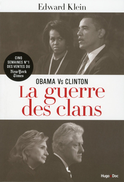 OBAMA VS CLINTON LA GUERRE DES CLANS