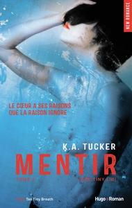 Mentir (One Tiny Lie) - tome 2