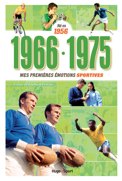 NE EN 1956 - 1966-1975 - MES PREMIERES EMOTIONS SPORTIVES