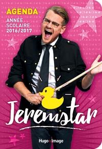 L'ANNEE SCOLAIRE 2016-2017 JEREMSTAR -AGENDA-