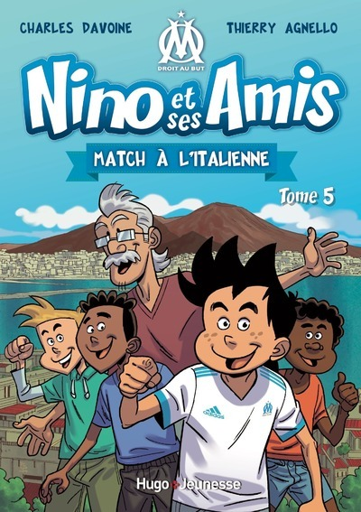 NINO ET SES AMIS - TOME 5 MATCH A L'ITALIENNE