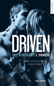 Driven Saison 6 Sweet ache -Extrait offert-
