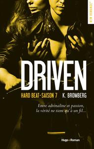 Driven hard beat Saison 7 -Extrait offert-