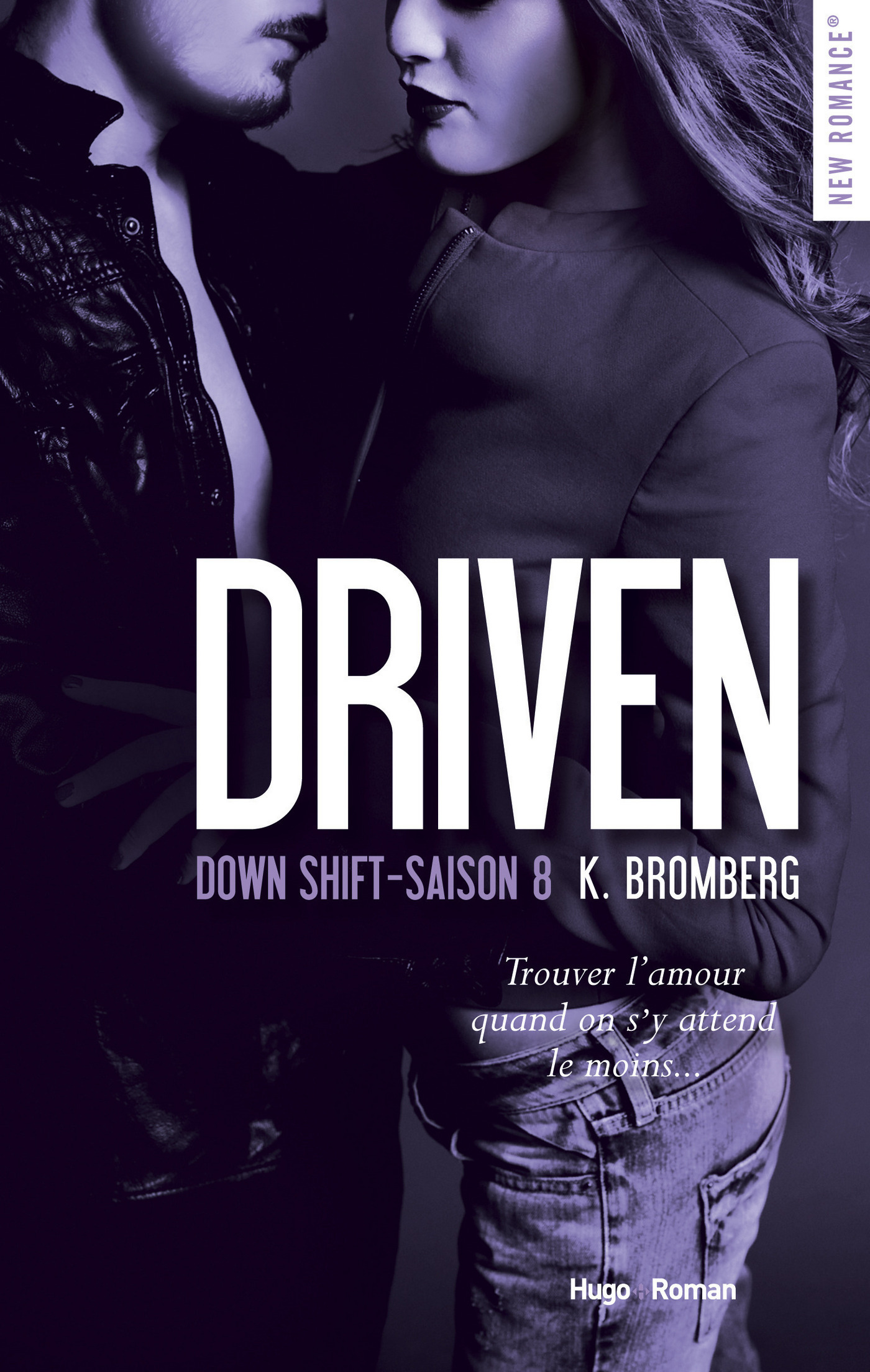 Driven Down shift Saison 8 -Extrait offert-