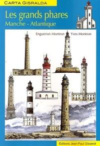 LES GRANDS PHARES : MANCHE-ATLANTIQUE