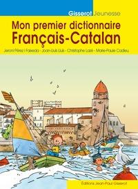 MON PREMIER DICTIONNAIRE FRANCAIS-CATALAN  - NOUVELLE EDITION