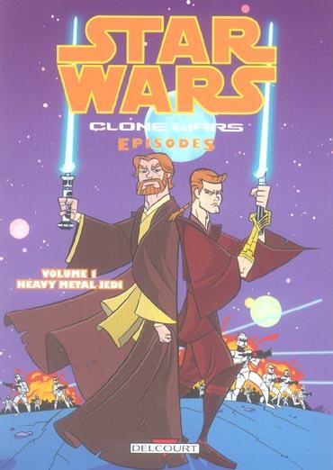 STAR WARS - CLONE WARS EPISODES T01 - HEAVY METAL JEDI
