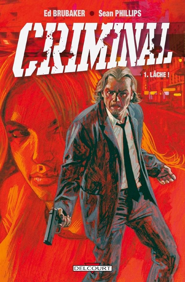 CRIMINAL T01 LACHE