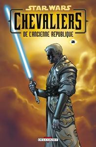 STAR WARS - CHEVALIERS DE L'ANCIENNE REPUBLIQUE T02 - ULTIME RECOURS