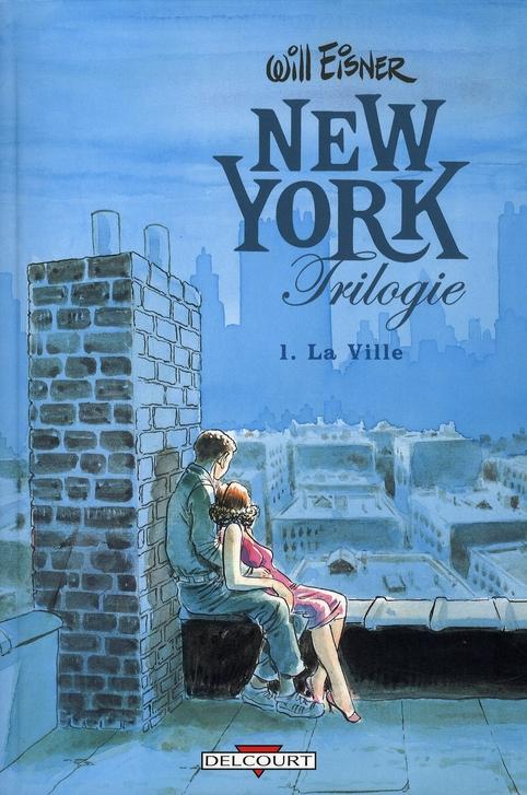 NEW YORK TRILOGIE T01 LA VILLE