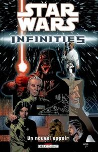 STAR WARS - INFINITIES T01  - UN NOUVEL ESPOIR