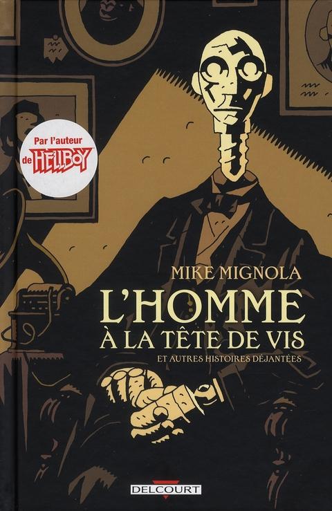 L HOMME A LA TETE DE VIS ET AUTRES HISTOIRES