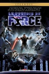 STAR WARS - LE POUVOIR DE LA FORCE T01