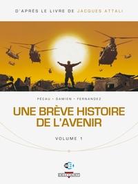 UNE BREVE HISTOIRE DE L'AVENIR T01