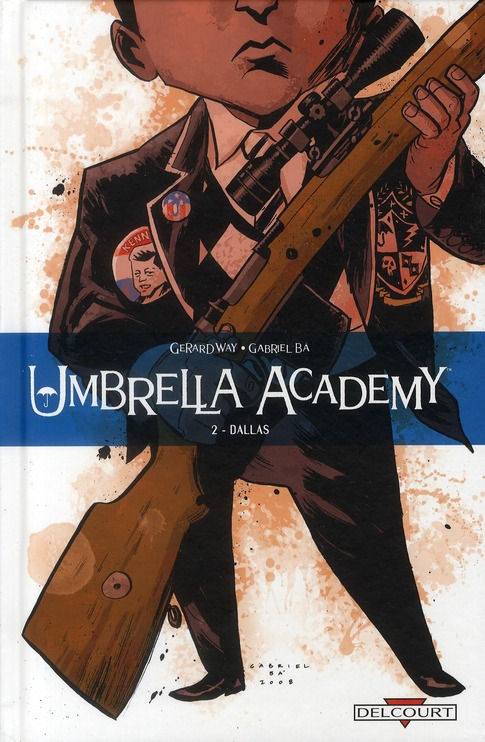 UMBRELLA ACADEMY T02 DALLAS