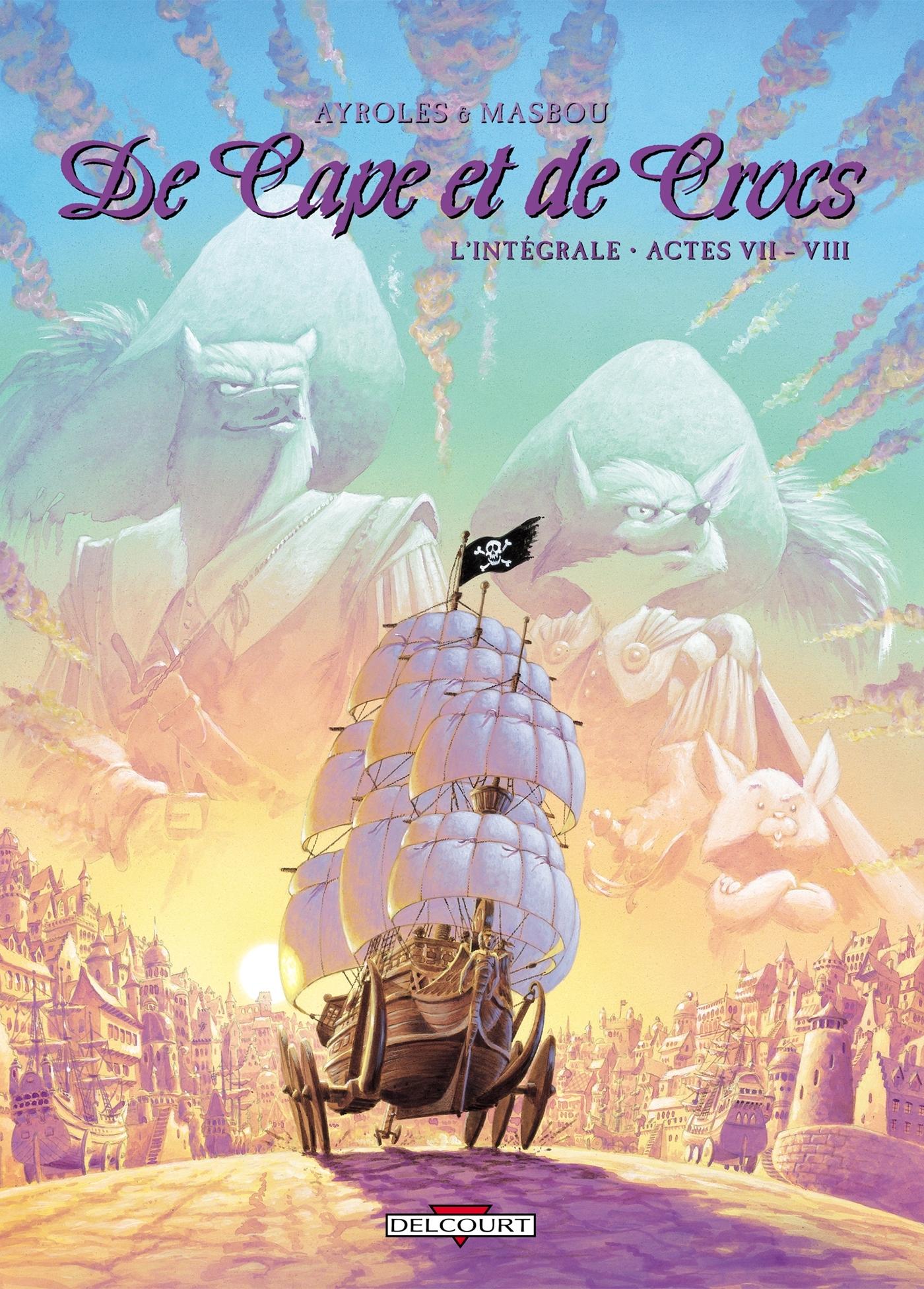 DE CAPE ET DE CROCS - INTEGRALE T07 A T08