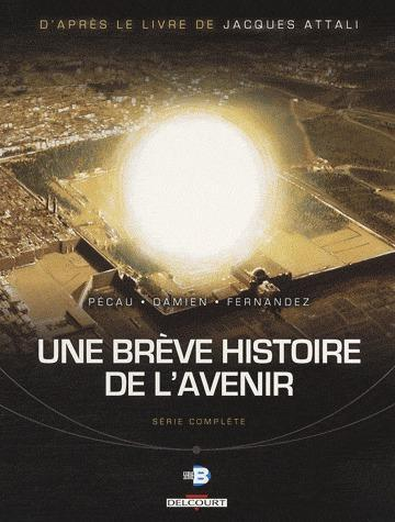 BREVE HISTOIRE DE L'AVENIR 3 FOURREAU