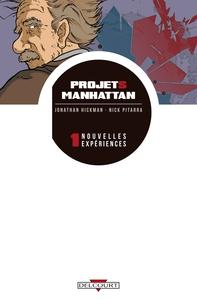 PROJETS MANHATTAN T01 NOUVELLES EXPERIENCES