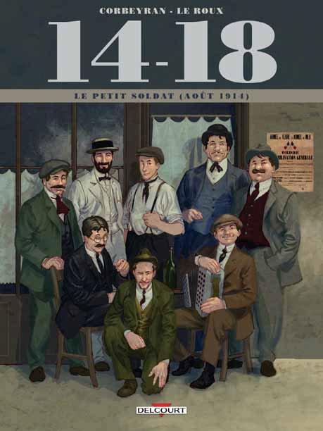 14 - 18 T01 - LE PETIT SOLDAT (AOUT 1914)