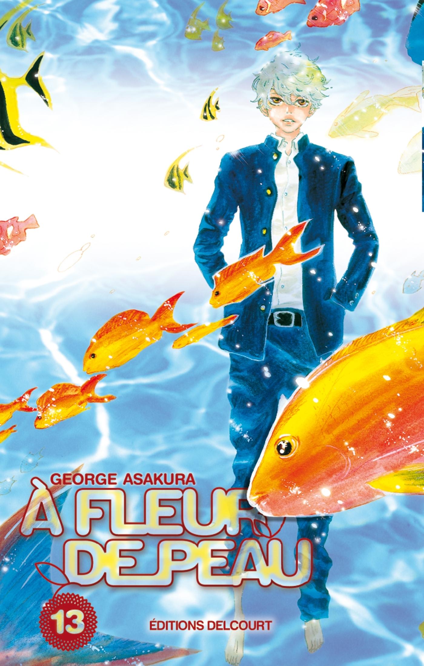 A FLEUR DE PEAU T13