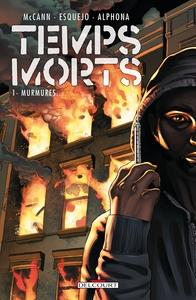 TEMPS MORTS T1 - MURMURES...