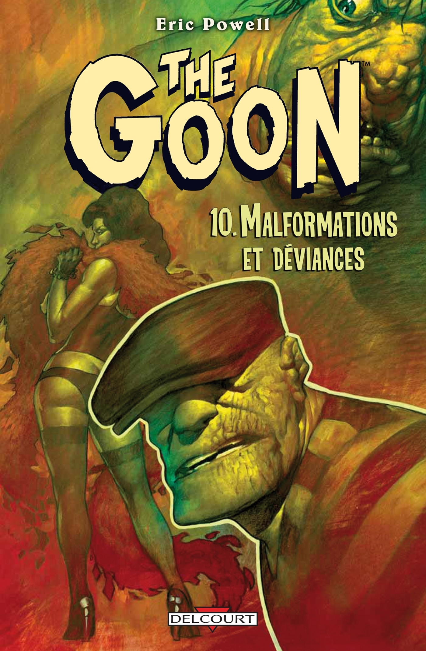 THE GOON T10 - MALFORMATIONS ET DEVIANCES
