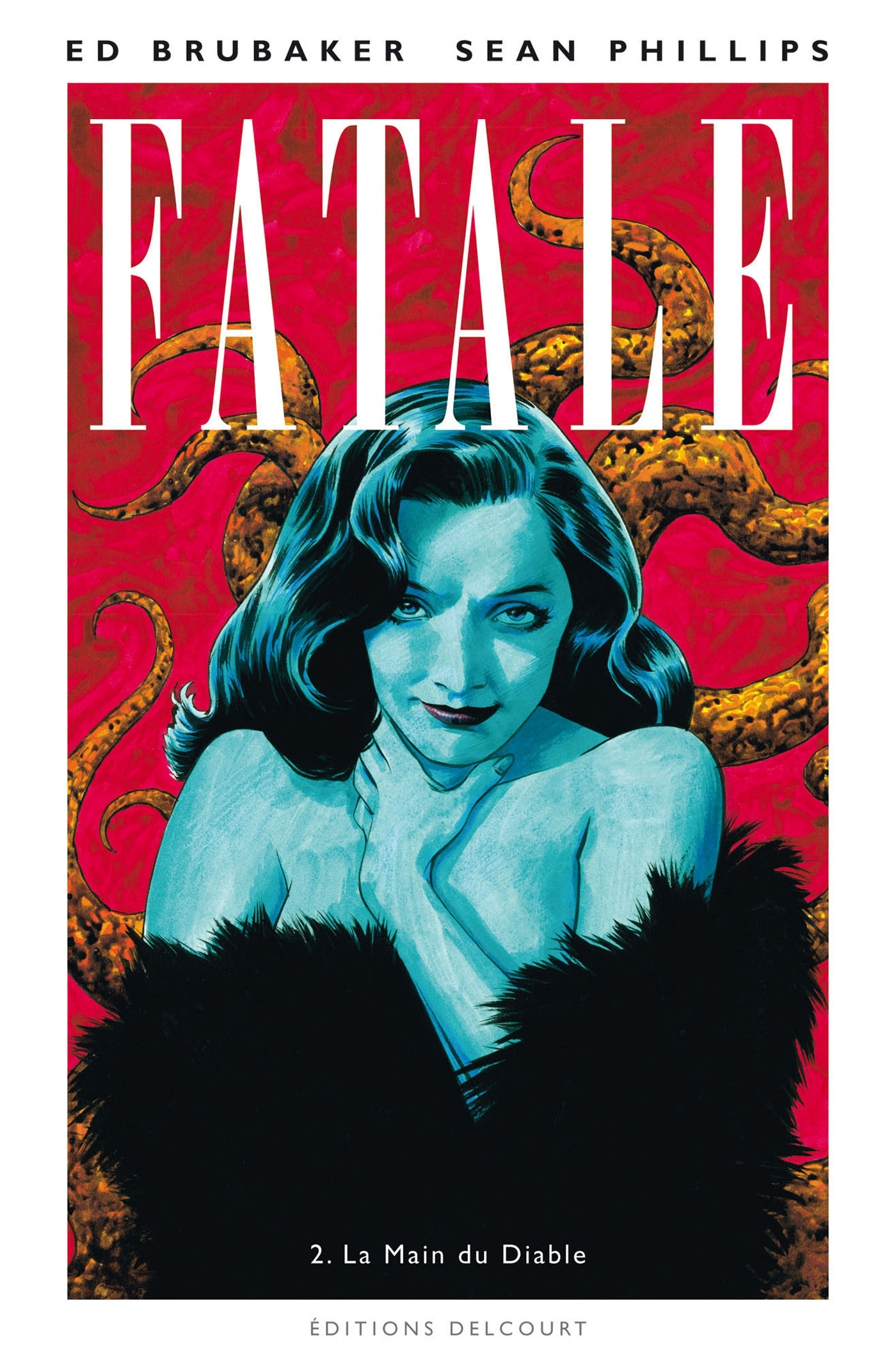 FATALE T2 - LA MAIN DU DIABLE