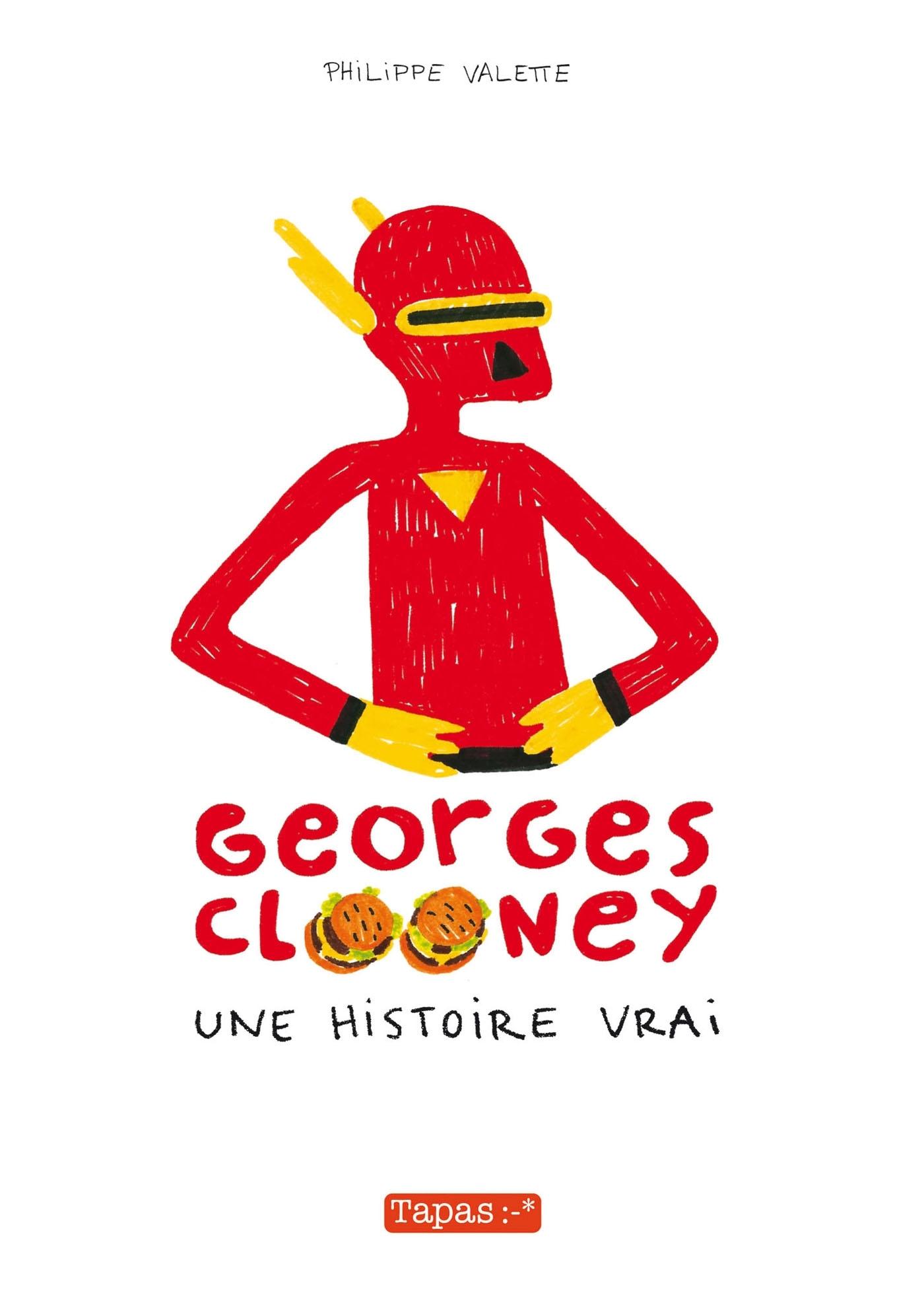 GEORGES CLOONEY T01- UNE HISTOIRE VRAI