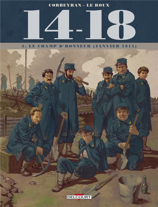 14 - 18 T03 - LE CHAMP D'HONNEUR (JANVIER 1915)
