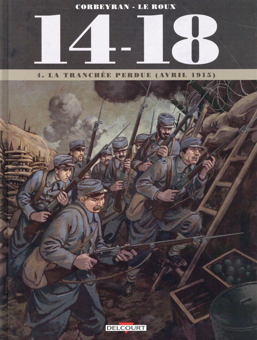14 - 18 T04 - LA TRANCHEE PERDUE (AVRIL 1915)