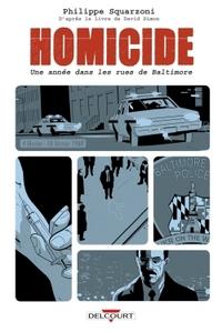 HOMICIDE, UNE ANNEE DANS LES RUES DE BALTIMORE T02