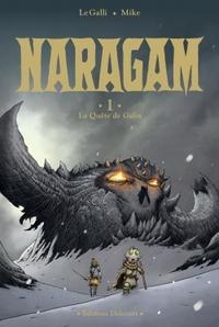 NARAGAM T01 LA QUETE DE GEON
