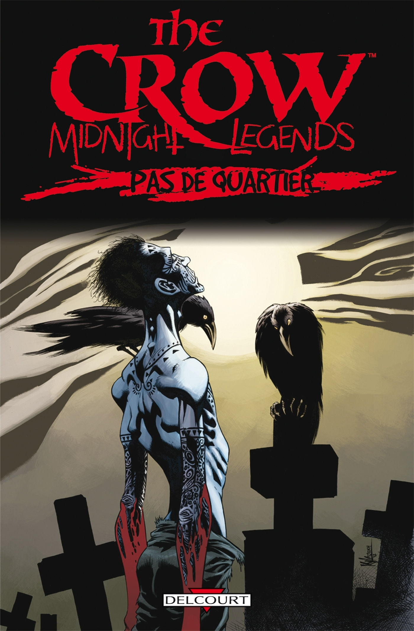 THE CROW - MIDNIGHT LEGENDS T1 - PAS DE QUARTIER