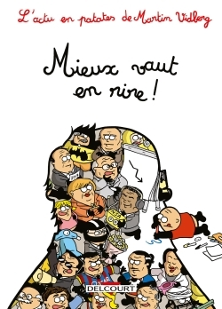 L'ACTU EN PATATES T04 - MIEUX VAUT EN RIRE !