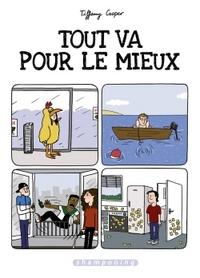 TOUT VA POUR LE MIEUX