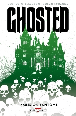 GHOSTED T01 - MISSION FANTOME