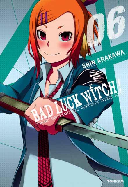 BAD LUCK WITCH ! T06