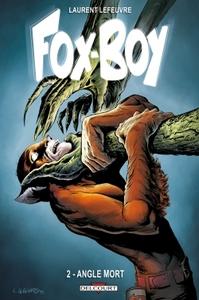 FOX-BOY T2 - ANGLE MORT