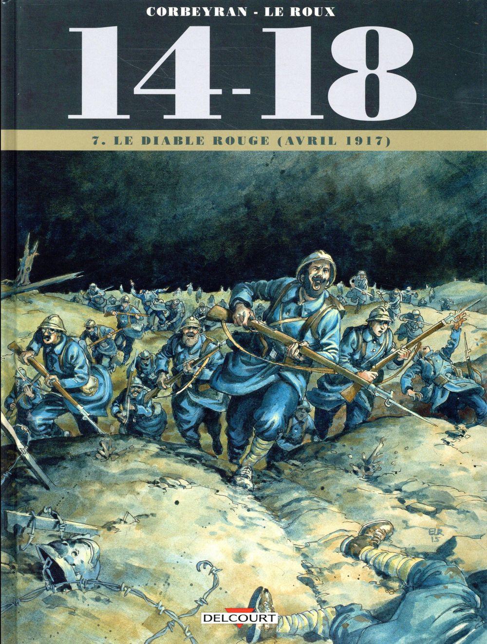 14 - 18 T07 - LE DIABLE ROUGE (AVRIL 1917)