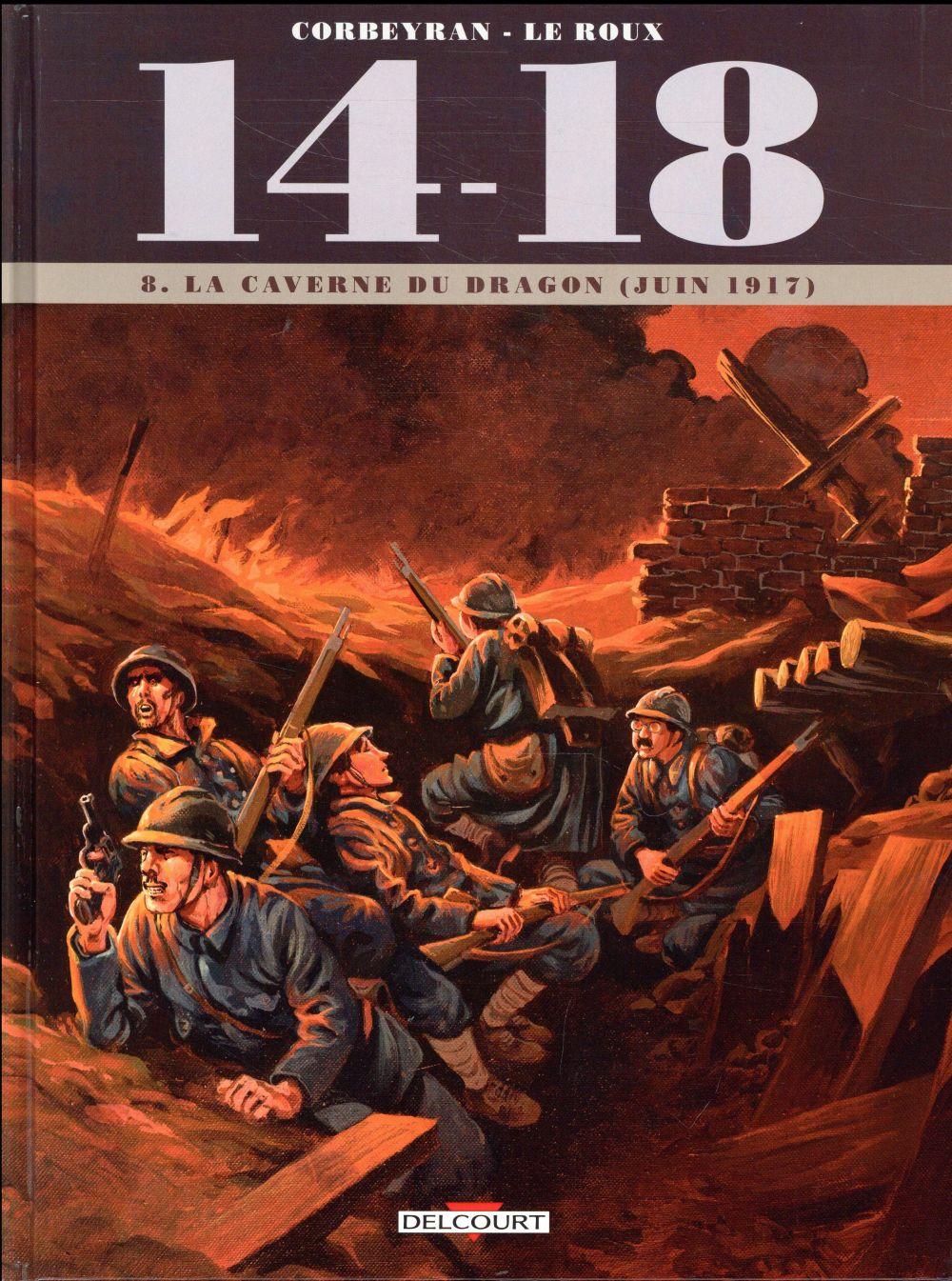 14 - 18 T08 - LA CAVERNE DU DRAGON (JUIN 1917)