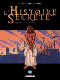 HISTOIRE SECRETE T34 MESSIE NOIR